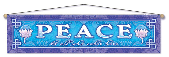 Peace to All Entry Blessing Banner by Bryon Allen of Mandala Arts